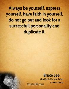 bruce-lee-actor-quote-always-be-yourself-express-yourself-have-faith-in-yourself-do
